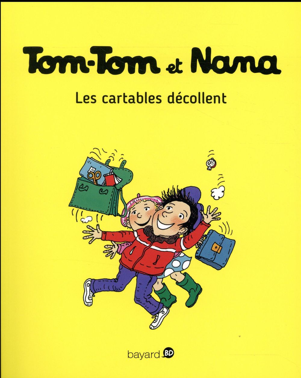 TOM-TOM ET NANA, TOME 04 - LES CARTABLES DECOLLENT